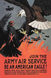 WWI: Join the Army Air Service: Be an American Eagle!