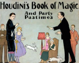 Houdinis Book of Magic and Party Pastimes