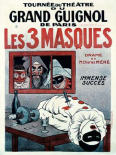 Theatre de Grand Guignol / Les 3 Masques