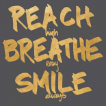 Reach Breathe Smile Border