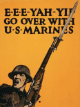 E-E-E-Yah-YIP, Go Over with U.S. Marines, 1917