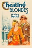 Vintage Vices: Cheating Blondes