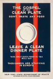 The Gospel of the Clean Plate, Dont Waste Any Food, 1917