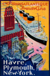 Transatlantique-French Line / Paris-Havre-New York