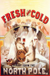Fresh and Cold - Direct from the North Pole, 1877