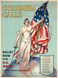 Columbia Calls--Enlist Now for U.S. Army, ca. 1916