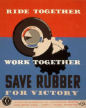 Ride together - work together - save rubber for victory